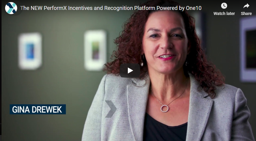 The NEW PerformX Incentives and Recognition Platform Powered by One10